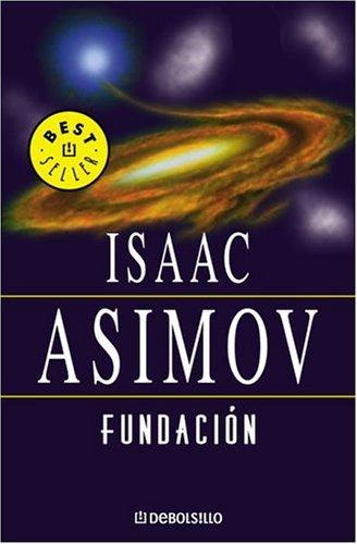 Reseña: Saga Fundación – Isaac Asimov