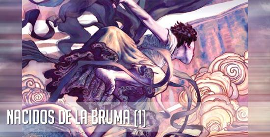 Reseña: El Imperio Final – Nacidos de la Bruma (I)