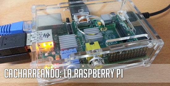 Raspberry Pi: Comenzamos.