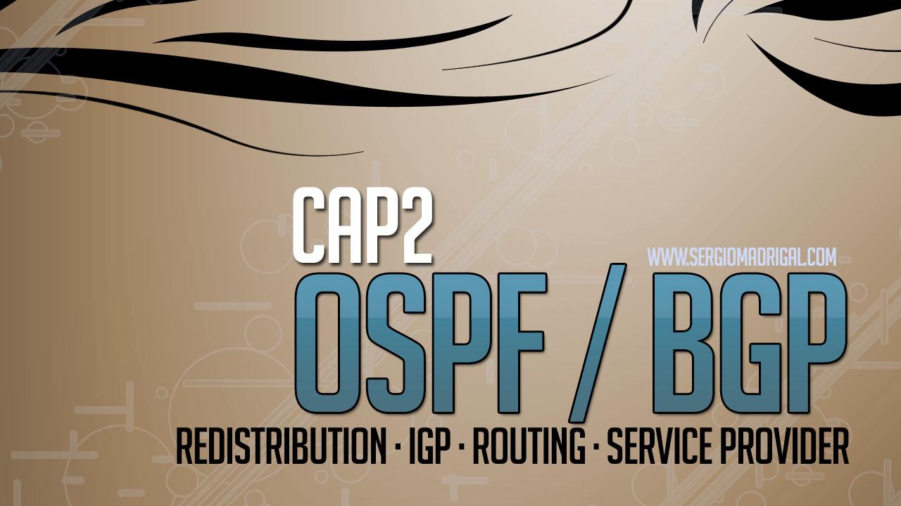 Laboratorio de Redes #102 – BGP y OSPF – Redistribución 2