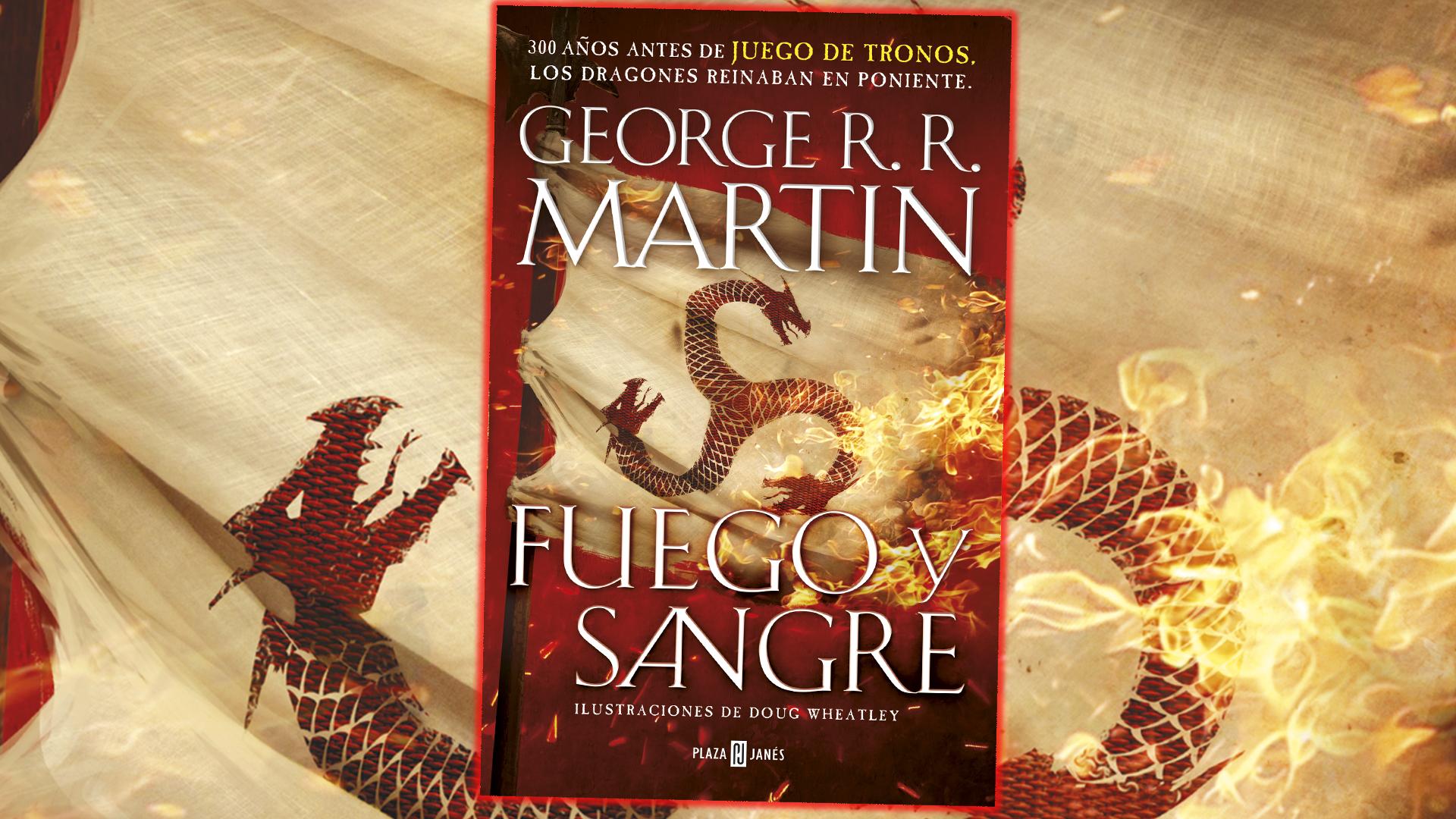 Reseña: Fuego y Sangre (George R.R. Martin)